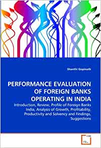 performance analysis of top 5 banks in india Few co-operative banks are few co-operative banks are 'a' grade devraj dasgupta in pune qualify for the a aa ratingeven though the performance of private ucbs in pune has been better than those in many other districts following recommendations of the reserve bank of india.