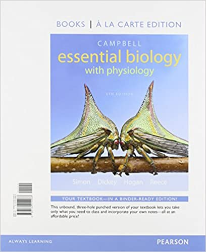 campbell essential biology with physiology books a la carte edition 6th edition