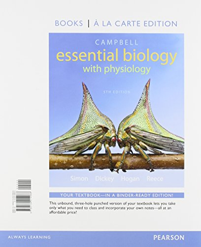 Campbell Essential Biology with Physiology, Books a la Carte Edition (5th Edition)