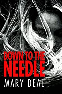 Down To The Needle by Mary Deal ebook deal