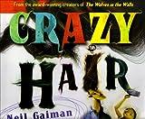 Crazy Hair, Neil Gaiman, 0060579099