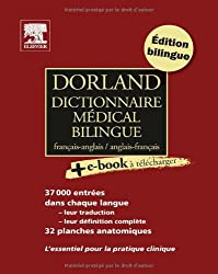 Dorland Dictionnaire médical bilingue français-anglais et anglais-français (Ancien Prix éditeur : 64 euros)