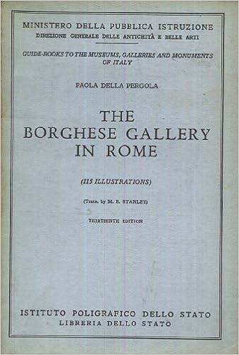 The Borghese Gallery in Rome: Amazon.es: Paola Della Pergola: Libros