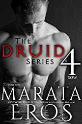 Sow: Alpha Vampire Warriors of the Druids (The Druid Series Book 4)