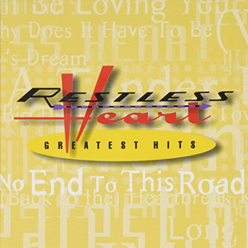 Greatest Hits by Restless Heart (2015-08-03) (The Best Of Restless Heart)