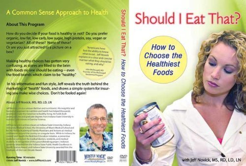 Should I Eat That: How to Choose the Healthiest