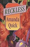 Reckless, Amanda Quick, 1560546573