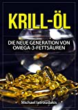 Krill Oil Benefits Review and Comparison