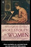 Nineteenth-Century Short Stories by Women, , 0415167825