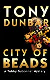 Front cover for the book City of Beads by Tony Dunbar