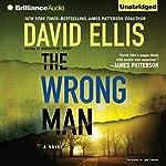 The Wrong Man: Jason Kolarich, Book 3 | David Ellis