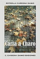 Carta a Charo (Spanish Edition)