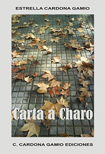 Carta a Charo de Estrella Cardona Gamio