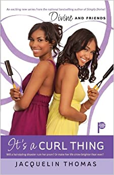 It's a Curl Thing (Divine & Friends) by Jacquelin Thomas (2009-06-11)