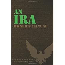 An IRA Owner's Manual