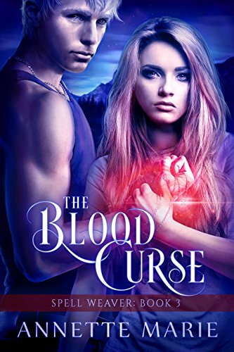 The Blood Curse (Spell Weaver Book 3) cover