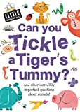 img - for Can You Tickle a Tiger's Tummy? (Little Know-It-All) book / textbook / text book