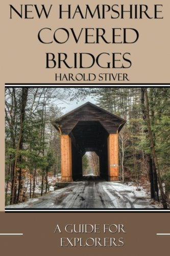 New Hampshire Covered Bridges New Hampshire Platform