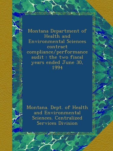 Montana Department of Health and Environmental Sciences contract compliance/performance audit : the two fiscal years ended June 30, 1994 pdf