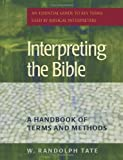Interpreting the Bible, W. Randolph Tate, 1565635159