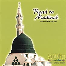 Road to Madinah by Dawud Wharnsby