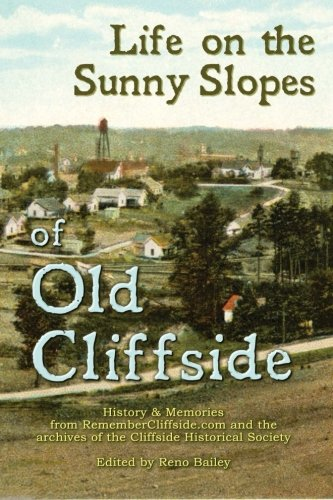 Download Life On the Sunny Slopes of Old Cliffside ebook