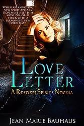 Love Letter: A Restless Spirits Novella