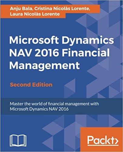 Microsoft Dynamics NAV 2016 Financial Management - Second Edition