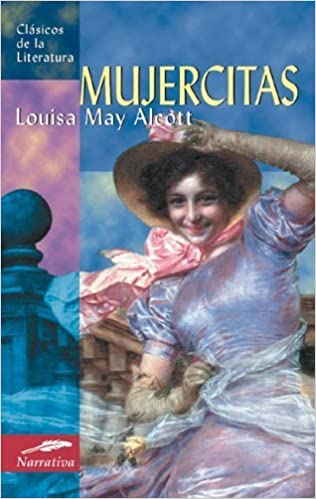 Mujercitas Clásicos de la literatura series by Louisa May Alcott ...