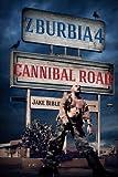 Z-Burbia 4: Cannibal Road: Volume 4