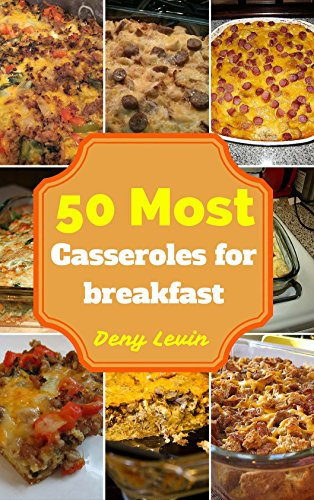 Casseroles For Breakfast : 50 Delicious of Casseroles For Breakfast Recipes