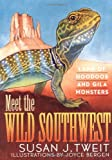 img - for Meet the Wild Southwest: Land of Hoodoos and Gila book / textbook / text book