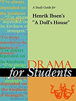 doll house study guide A doll's house (bokmål: et  ibsen's a doll's house (page to stage study guide) nick hern books, london, 1997  from doll's house to paper doll lives.