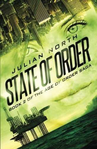 State of Order: Book 2 of the Age of Order Saga (Volume 2)