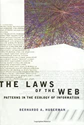 The Laws of the Web: Patterns in the Ecology of Information