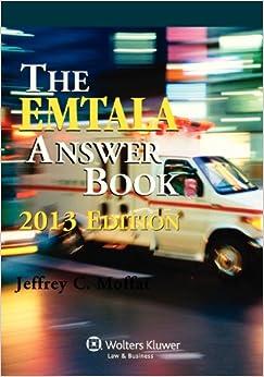 EMTALA Answer Book, 2013 Edition