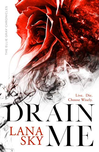 - Drain Me (The Ellie Gray Chronicles Book 1)