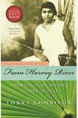 From Harvey River: A Memoir of My Mother and Her People Paperback
