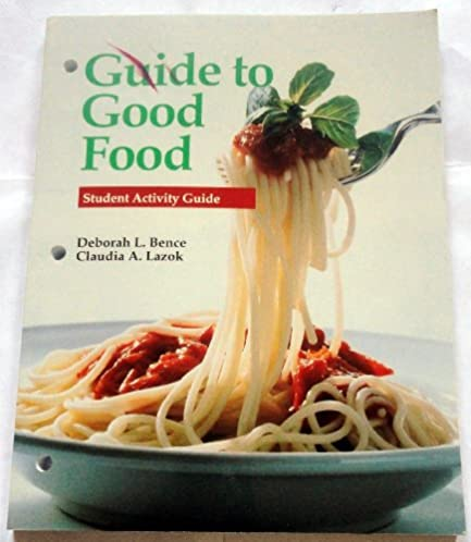 amazon com guide to good food student activity guide rh amazon com Guide to Good Food Workbook guide to good food 12th edition student workbook
