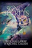 Song of Secrets (The School For Wayward Demons) (Volume 1)