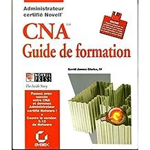CNA : guide de formation