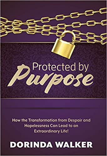 The Protected by Purpose by Dorinda Walker travel product recommended by Dawn Kelly on Lifney.