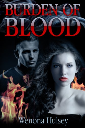Book: Burden Of Blood (Blood Burden Series, #2) by Wenona Hulsey