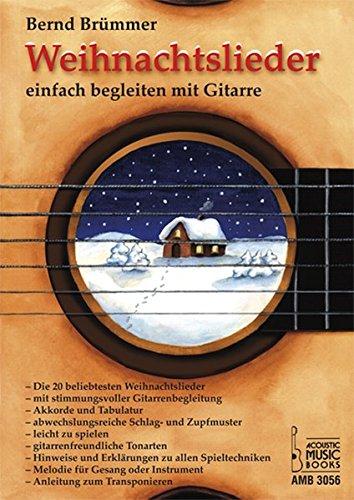Weihnachtslieder: Einfach begleiten mit Gitarre