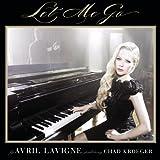 Avril Lavigne, Chad Kroeger - Let Me Go