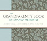 The Grandparent's Book of Shared Memories, Fred DuBose, 076210984X