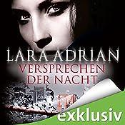 Versprechen der Nacht (Midnight Breed Novelle 1) | Lara Adrian