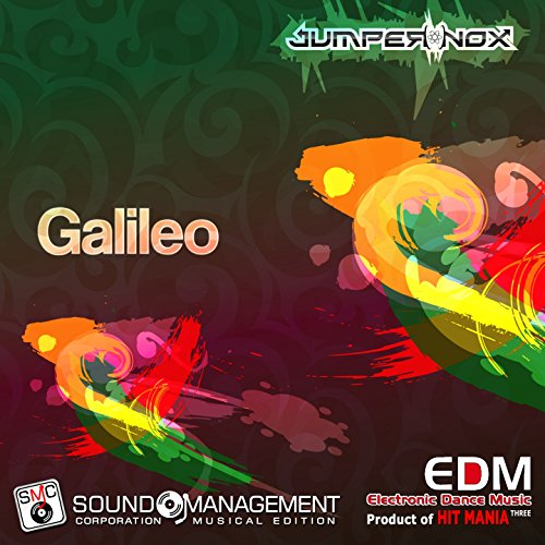 Galileo (Electronic Dance Music Three, Product of Hit Mania)