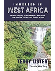 Immersed in West Africa: My Solo Journey Across Senegal, Mauritania, The Gambia, Guinea and Guinea Bissau (B & W Version)