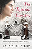 Front cover for the book The Russian Tapestry by Banafsheh Serov